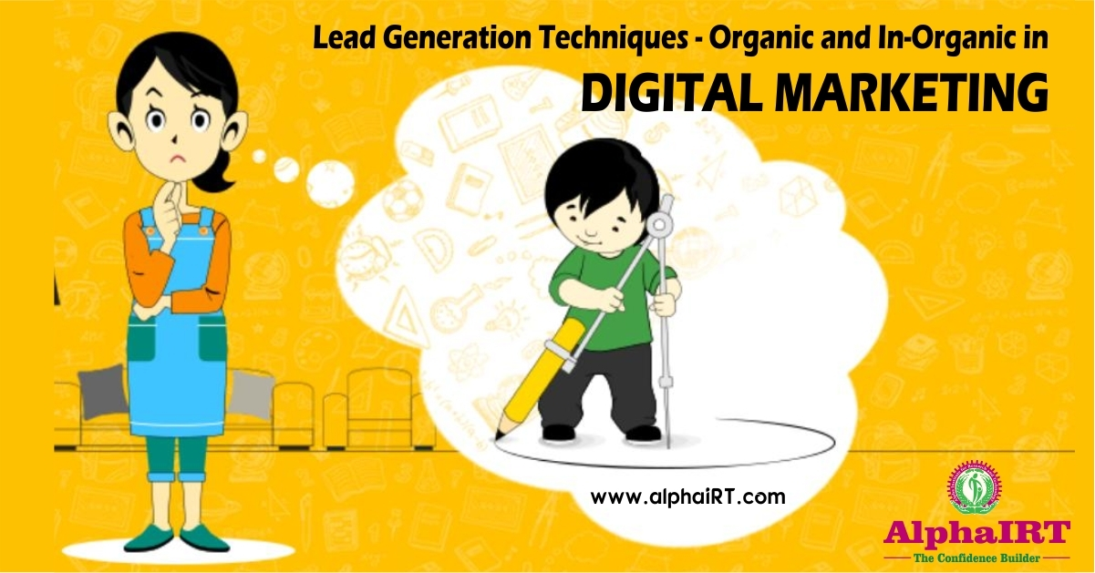 Lead Generation Techniques; Organic and In-Organic