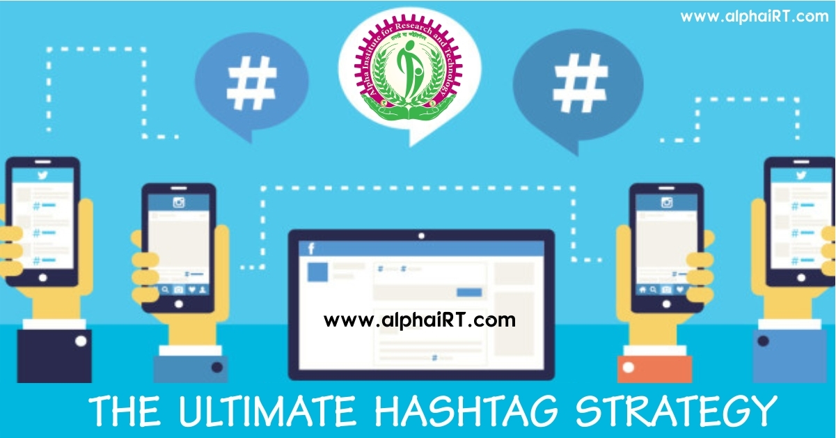 The Ultimate Hashtag Strategy